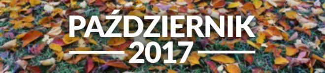 Wyróżnienia miesiąca - Października 2017