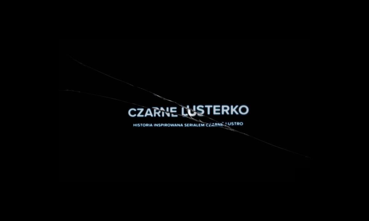 """Netflix wie, jak się promować. Polscy youtuberzy stworzyli """"Czarne lusterko"""""""