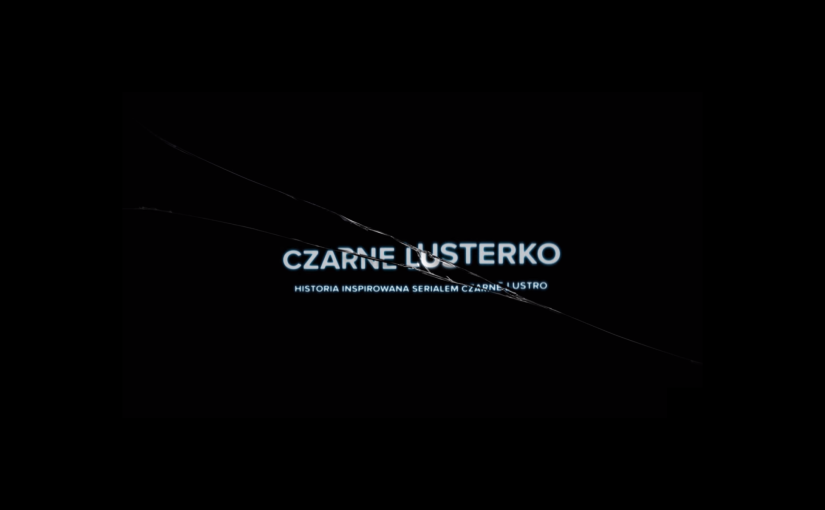 """Netflix wie, jak się promować. Polscy youtuberzy stworzyli """"Czarnelusterko"""""""
