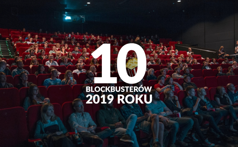 10 kinowych blockbusterów tego roku, na które czekam jakdziecko